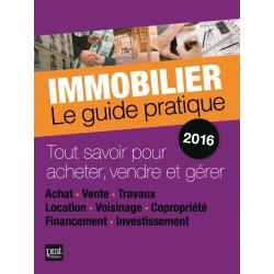 Immobilier - Le guide pratique - 2016