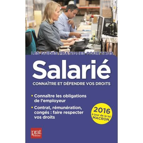 Salarié - Connaître et défendre vos droits - 2016