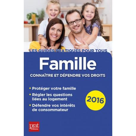 Famille - Connaître et défendre vos droits -  2016
