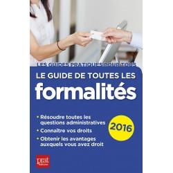 Le guide de toutes les formalités - 2016