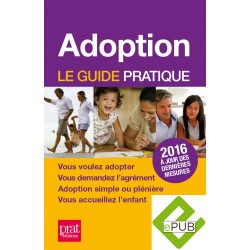 Adoption - Le guide pratique - 2016 - Ebook