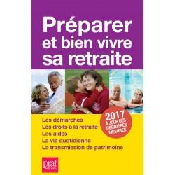 Préparer et bien vivre sa retraite - 2017