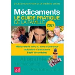 Médicaments - Le guide pratique de la famille - 2017