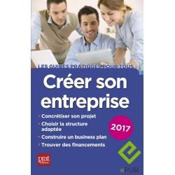 Créer son entreprise - 2017 - Ebook