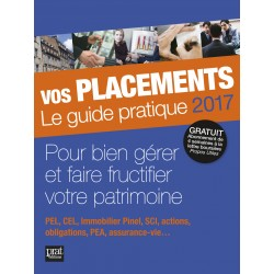Vos placements - Le guide pratique - 2017