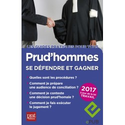 Prud'hommes - Se défendre et gagner - 2017 - Ebook