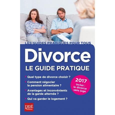Divorce - Le guide pratique - 2017