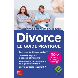 Divorce - Le guide pratique - 2017 - Ebook