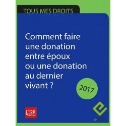 Comment faire une donation entre époux ou une donation au dernier vivant ? - Epub