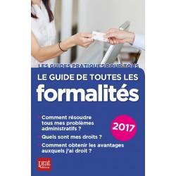 Le guide de toutes les formalités - 2017