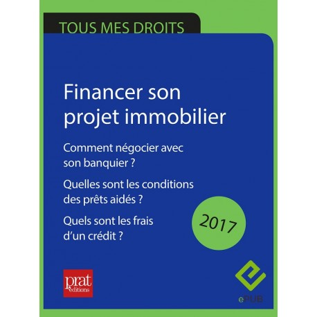 Financer son projet immobilier comment n gocier avec son banquier - Negocier son credit immobilier ...