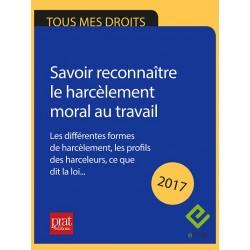 Savoir reconnaître le harcèlement moral au travail - Ebook
