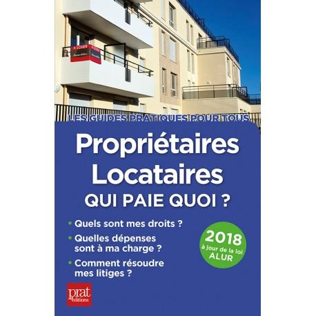 Propriétaires - locataires : qui paie quoi ? - 2018