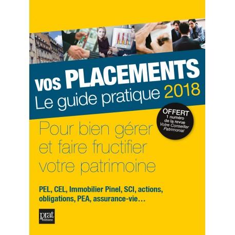 Vos placements - Le guide pratique - 2018