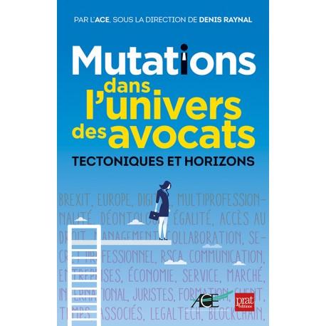 Mutations dans l'univers des avocats - Tectoniques et Horizons