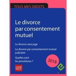 Divorce par consentement mutuel. Le divorce sans juge.  Quelles sont les procédures ? - Epub 2018