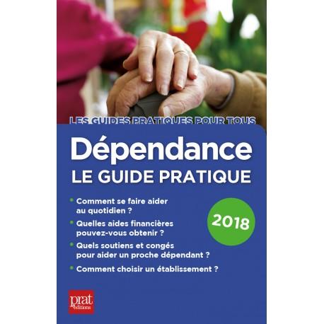 Dépendance le guide pratique 2018