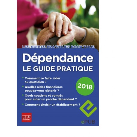 Dépendance le guide pratique 2018 Ebook