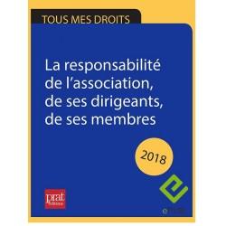 La responsabilité de l'association, de ses dirigeants, de ses membres 2018 - EPUB