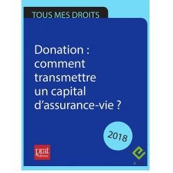 Donation : comment transmettre un capital d'assurance vie ? 2018 - EPUB