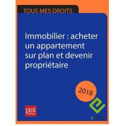 Immobilier : acheter un appartement sur plan et devenir propriétaire 2018 - EPUB