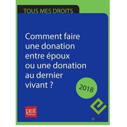 Comment faire une donation entre époux ou une donation au dernier vivant ? 2018 - EPUB