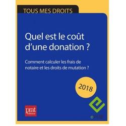 Donation : quel est le coût d'une donation - Comment calculer les frais de notaire et les droits de mutation ? 2018 - EPUB