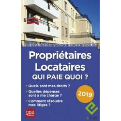 Propriétaires - locataires : qui paie quoi ? 2019 - EPUB