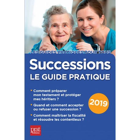 Successions - le guide pratique 2019