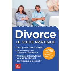 Divorce - Le guide pratique 2019