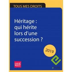 Héritage : qui hérite lors d'une succession ? 2019 - EPUB