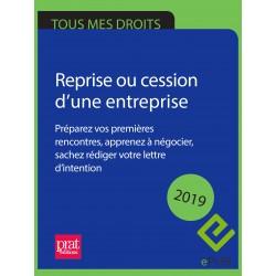Reprise ou cession d'une entreprise : préparez vos premières rencontres, apprenez à négocier 2019 - EPUB