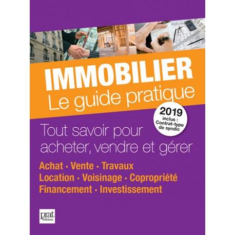 Immobilier - Le guide pratique 2019