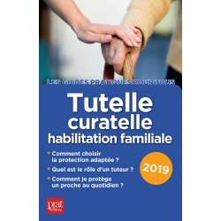 Tutelle, curatelle - habilitation familiale - 2019