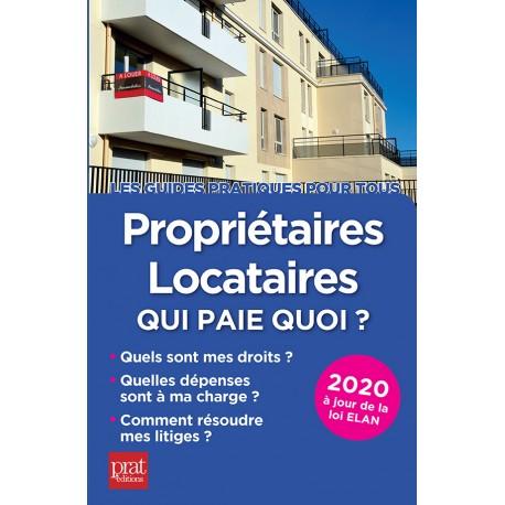 Propriétaires - locataires : qui paie quoi ? 2020