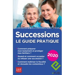 Successions - le guide pratique 2020 - EPUB