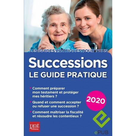 Successions - le guide pratique 2020 - EPUB