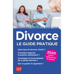 Divorce - Le guide pratique 2020