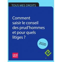Comment saisir le conseil des prud'hommes et pour quels litiges ?  2020 - EPUB