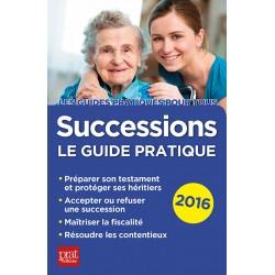 Successions - le guide pratique - 2016