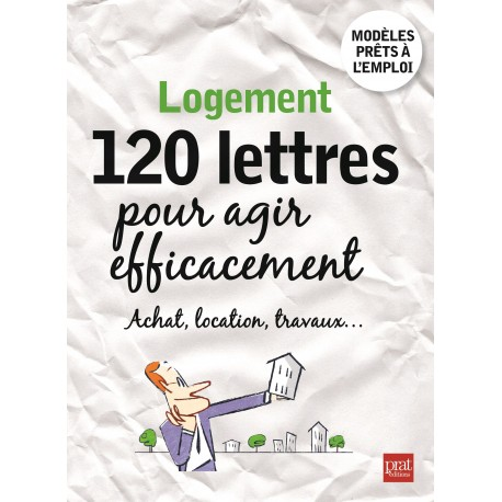 Logement - 120 lettres pour agir efficacement