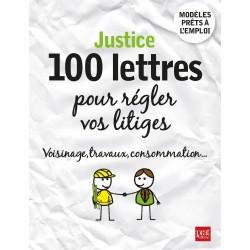 Justice - 100 lettres pour régler vos litiges