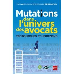 Mutations dans l'univers des avocats - Tectoniques et Horizons Ebook
