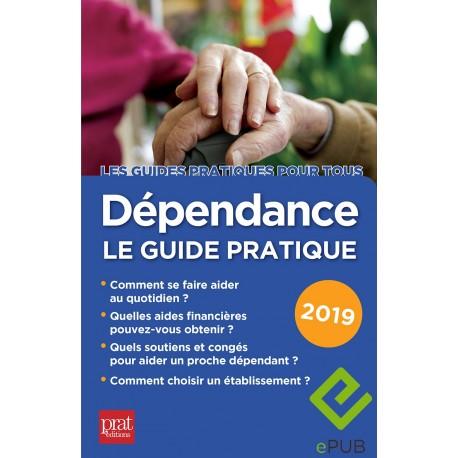 Dépendance le guide pratique 2019 - EPUB