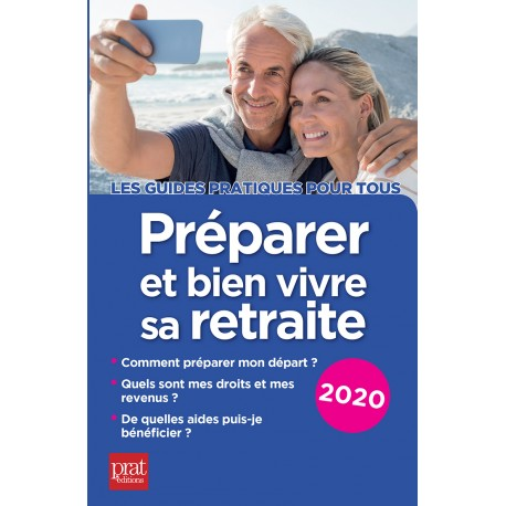 Préparer et bien vivre sa retraite 2020