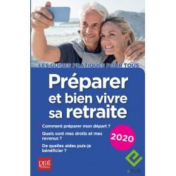 Préparer et bien vivre sa retraite 2020 - EPUB