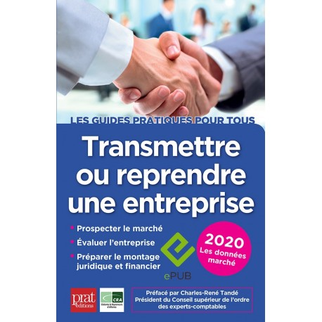 Transmettre ou reprendre une entreprise 2020 - EPUB