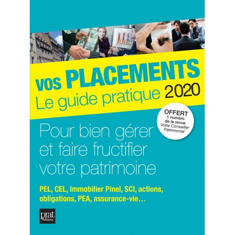 Vos placements - Le guide pratique 2020