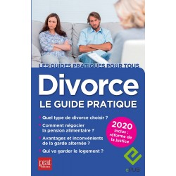 Divorce - Le guide pratique 2020 - EPUB