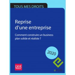Reprise d'une entreprise : comment construire un business plan solide et réaliste ? 2020 - EPUB